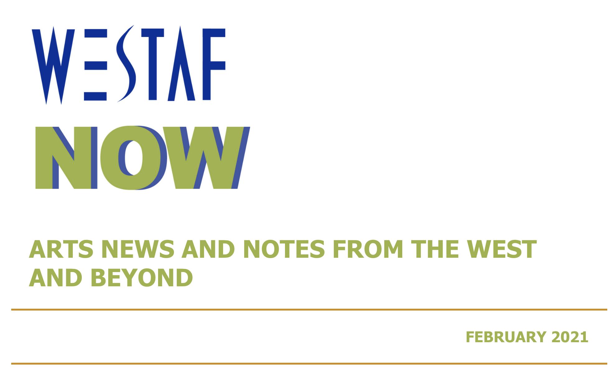 WESTAF Now Newsletter - February 2021
