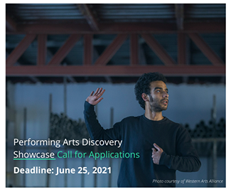 The U.S. Regional Arts Organizations, Led by WESTAF, and the Western Arts Alliance (WAA) are Pleased to Announce the Performing Arts Discovery Program